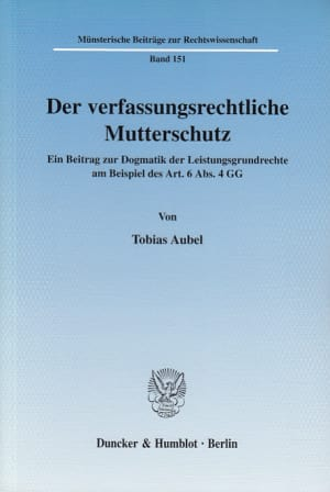 Cover Der verfassungsrechtliche Mutterschutz