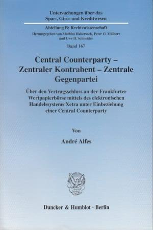 Cover Central Counterparty - Zentraler Kontrahent - Zentrale Gegenpartei