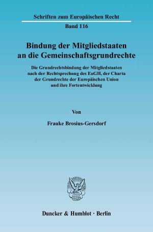 Cover Bindung der Mitgliedstaaten an die Gemeinschaftsgrundrechte