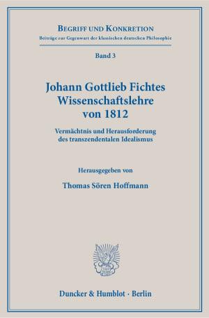 Cover Johann Gottlieb Fichtes Wissenschaftslehre von 1812