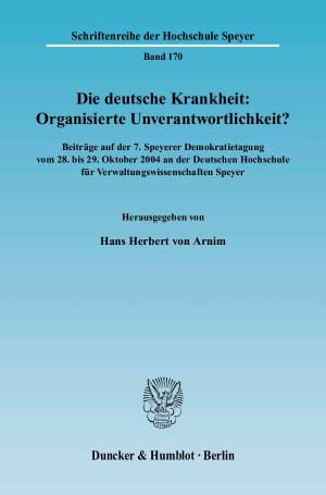 Cover Die deutsche Krankheit: Organisierte Unverantwortlichkeit?
