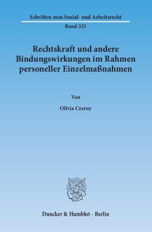 Cover Rechtskraft und andere Bindungswirkungen im Rahmen personeller Einzelmaßnahmen