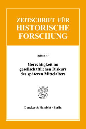 Cover Gerechtigkeit im gesellschaftlichen Diskurs des späteren Mittelalters