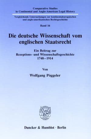 Cover Die deutsche Wissenschaft vom englischen Staatsrecht