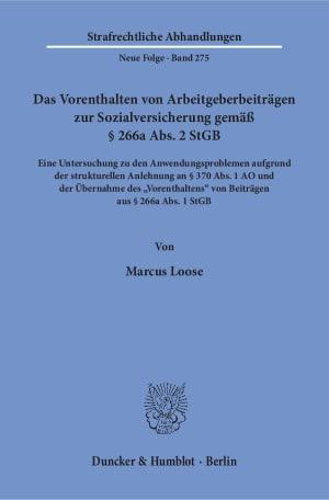 Cover Das Vorenthalten von Arbeitgeberbeiträgen zur Sozialversicherung gemäß § 266a Abs. 2 StGB
