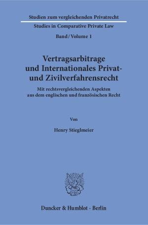Cover Vertragsarbitrage und Internationales Privat- und Zivilverfahrensrecht