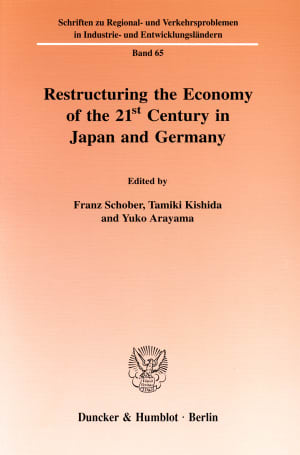 Cover Restructuring the Economy of the 21st Century in Japan and Germany