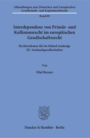 Cover Interdependenz von Primär- und Kollisionsrecht im europäischen Gesellschaftsrecht