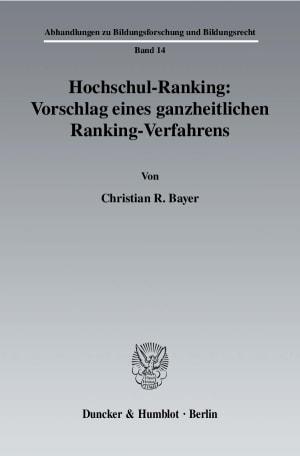Cover Hochschul-Ranking: Vorschlag eines ganzheitlichen Ranking-Verfahrens