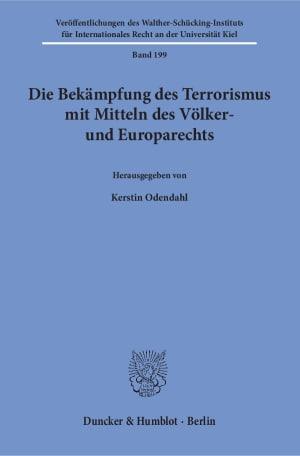 Cover Die Bekämpfung des Terrorismus mit Mitteln des Völker- und Europarechts