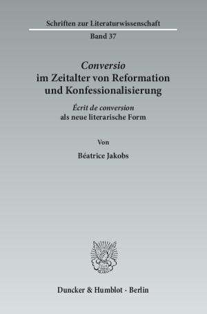 Cover Conversio im Zeitalter von Reformation und Konfessionalisierung