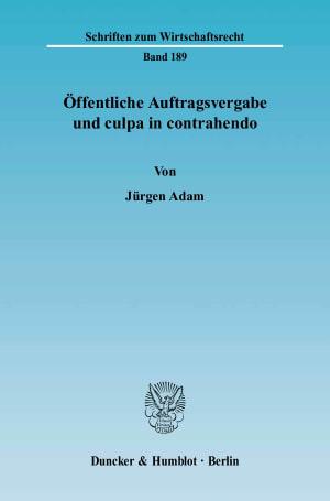 Cover Öffentliche Auftragsvergabe und culpa in contrahendo