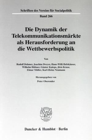 Cover Die Dynamik der Telekommunikationsmärkte als Herausforderung an die Wettbewerbspolitik