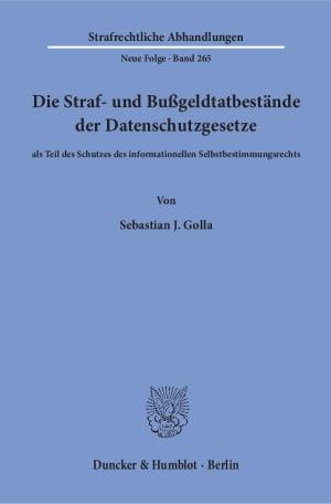 Cover Die Straf- und Bußgeldtatbestände der Datenschutzgesetze