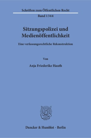 Cover Sitzungspolizei und Medienöffentlichkeit