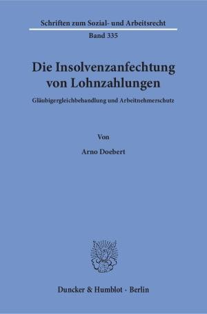 Cover Die Insolvenzanfechtung von Lohnzahlungen