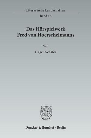 Cover Das Hörspielwerk Fred von Hoerschelmanns