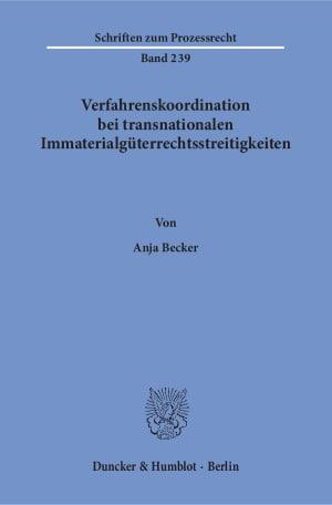 Cover Verfahrenskoordination bei transnationalen Immaterialgüterrechtsstreitigkeiten