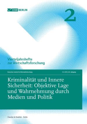 Cover Kriminalität und Innere Sicherheit: Objektive Lage und Wahrnehmung durch Medien und Politik (VJH 2/2015 )