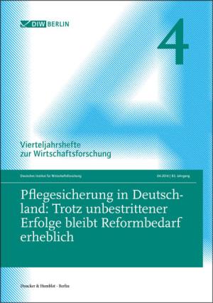 Cover Pflegesicherung in Deutschland: Trotz unbestrittener Erfolge bleibt Reformbedarf erheblich (VJH 4/2014 )