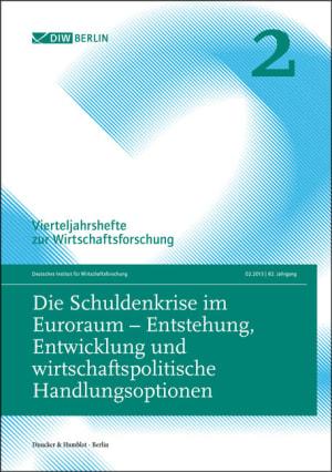Cover Die Schuldenkrise im Euroraum – Entstehung, Entwicklung und wirtschaftspolitische Handlungsoptionen (VJH 2/2013 )