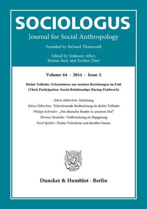 Cover Dichte Teilhabe: Erkenntnisse aus sozialen Beziehungen im Feld (Thick Participation: Social Relationships During Fieldwork) (SOC 2/2014 )