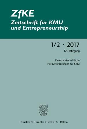 Cover Finanzwirtschaftliche Herausforderungen für KMU (ZfKE 1–2/2017 )