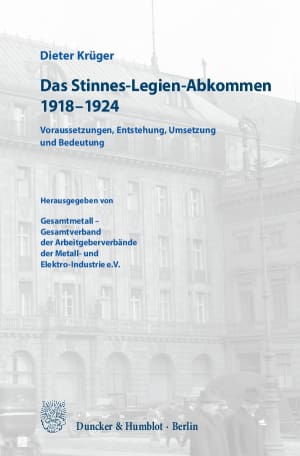 Cover Das Stinnes-Legien-Abkommen 1918–1924