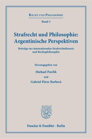 Cover Strafrecht und Philosophie: Argentinische Perspektiven
