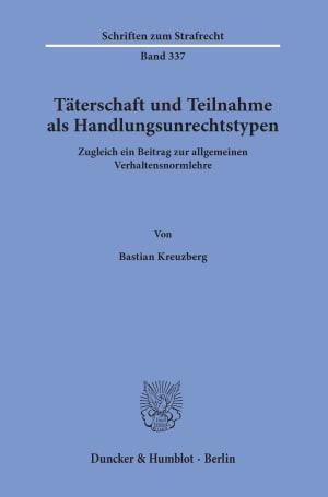 Cover Täterschaft und Teilnahme als Handlungsunrechtstypen