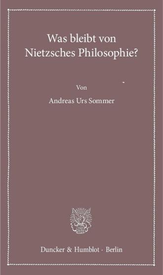 Cover Was bleibt von Nietzsches Philosophie?