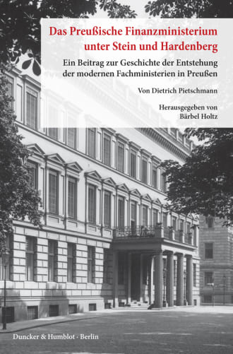 Cover Das preußische Finanzministerium unter Stein und Hardenberg