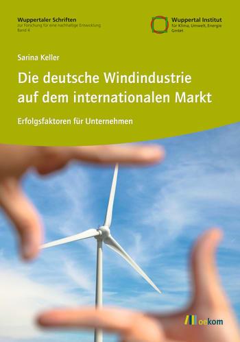 Die deutsche Windindustrie auf dem internationalen Markt
