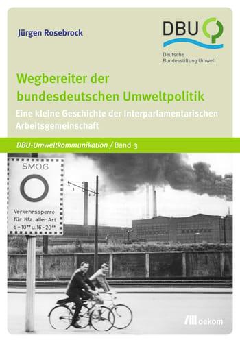 Wegbereiter der bundesdeutschen Umweltpolitik