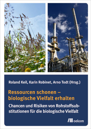 Ressourcen schonen – biologische Vielfalt erhalten