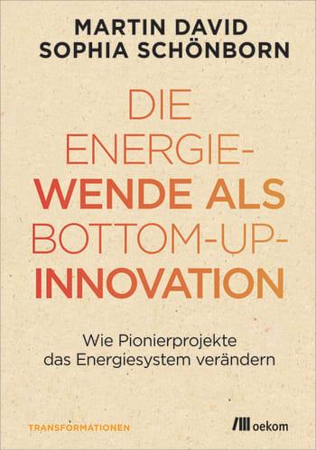 Die Energiewende als Bottom-up-Innovation
