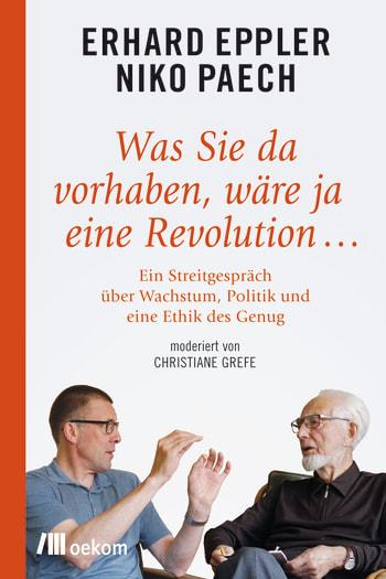 Was Sie da vorhaben, wäre ja eine Revolution…