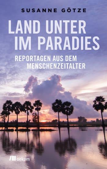 Land unter im Paradies