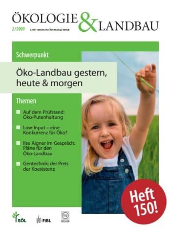 Öko-Landbau gestern, heute & morgen