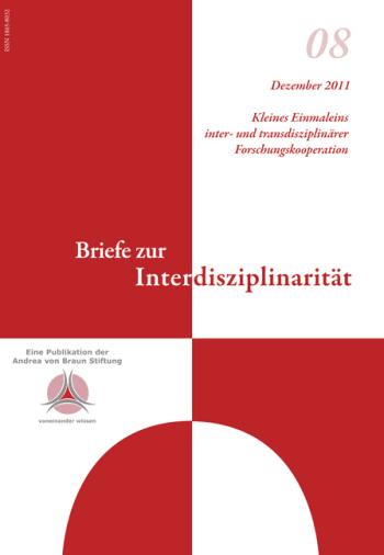 Kleines Einmaleins inter- und transdisziplinärer Forschungskooperation