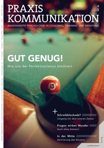 Praxis Kommunikation 4/2018<br />Einzelheft