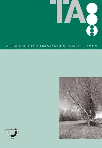 Zeitschrift für Transaktionsanalyse 1/2019