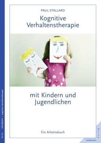 Kognitive Verhaltenstherapie mit Kindern und Jugendlichen