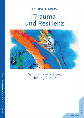 Trauma und Resilienz