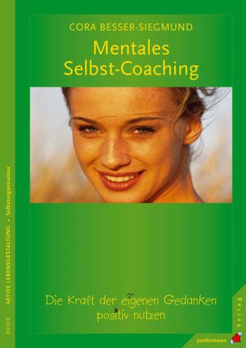Mentales Selbst-Coaching