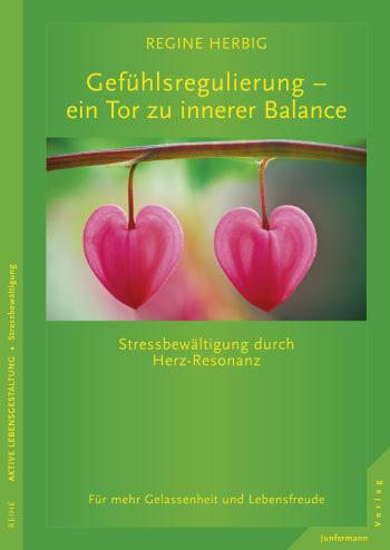 Gefühlsregulierung – ein Tor zu innerer Balance