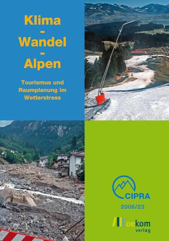 Klima - Wandel - Alpen