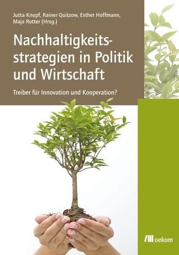 Nachhaltigkeitsstrategien in Politik und Wirtschaft