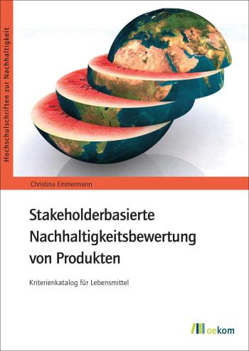 Stakeholderbasierte Nachhaltigkeitsbewertung von Produkten
