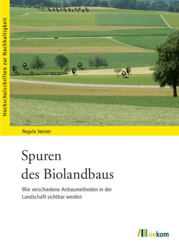 Spuren des Biolandbaus